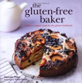 The Gluten-Free Baker: Delicious Baked Treats for the Gluten Intolerant
