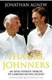 Thanks, Johnners: An Affectionate Tribute to a Broadcasting Legend