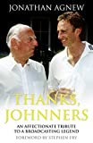 Image de Thanks, Johnners: An Affectionate Tribute to a Broadcasting Legend