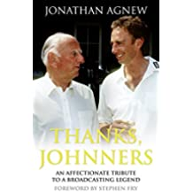 Thanks, Johnners: An Affectionate Tribute to a Broadcasting Legend (English Edition)