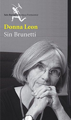 Sin Brunetti (Biblioteca Formentor) por Donna Leon