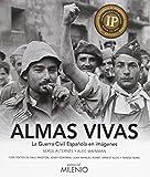 Almas vivas: La Guerra Civil Española en imágenes (Visión)