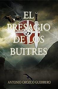 El presagio de los buitres par  Antonio Orozco Guerrero