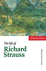 The Life of Richard Strauss (Musical Lives)