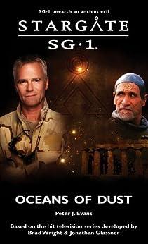 STARGATE SG-1: Oceans of Dust (English Edition) par [Evans, Peter J.]