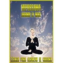BUDDHA MAITREYA: MEDITACIÓN VIPASSANA - LA REALIZACION INTERIOR