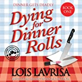 Best Mystery Audio Books - Dying for Dinner Rolls: Georgia Coast Cozy Mystery Review