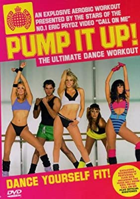 Ministry Of Sound: Pump It Up! The Ultimate Dance Workout [DVD] by Ministry of Sound
