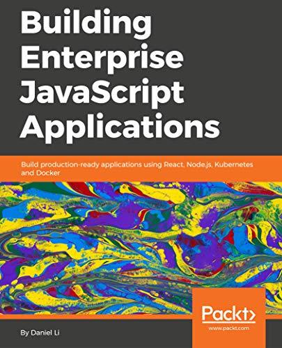 Building Enterprise JavaScript Applications por Daniel Li