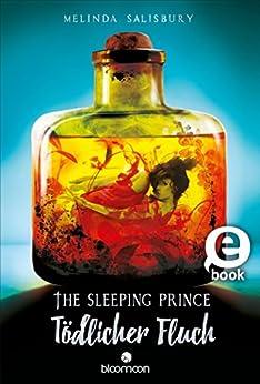 https://www.amazon.de/Sleeping-Prince-T%C3%B6dlicher-Fluch-ebook/dp/B01M20ZYZ7/ref=tmm_kin_swatch_0?_encoding=UTF8&qid=1493630817&sr=8-1