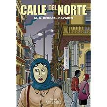 Calle del Norte (Narrativa)