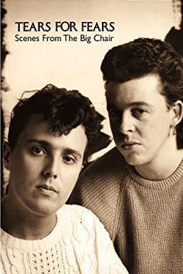 Tears for Fears - Scenes from the Big Chair [DVD] [2005] - cheap UK light shop.