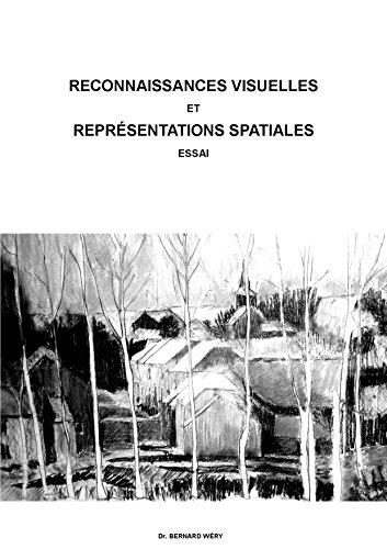 Reconnaissances visuelles et reprsentations spatiales: Essai