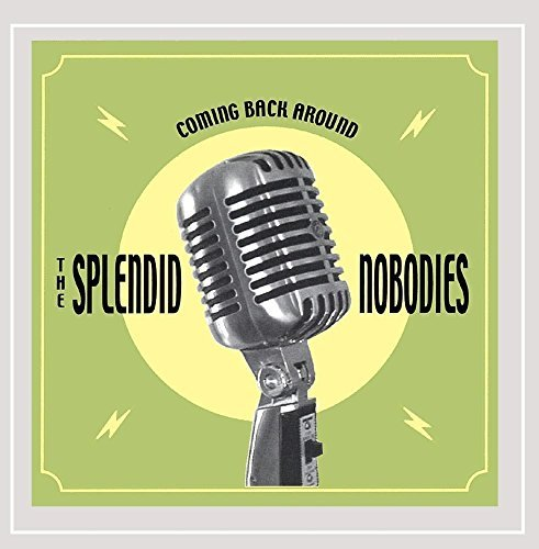 coming-back-around-explicit-by-the-splendid-nobodies-2001-11-27