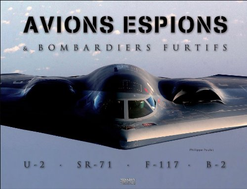 Avions espions et bombardiers furtifs