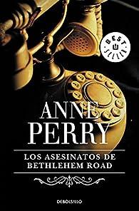 Los asesinatos de Bethlehem Road (Inspector Thomas Pitt #10) par Anne Perry