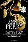Los asesinatos de Bethlehem Road (Inspector Thomas Pitt #10)
