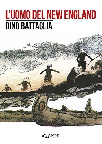 L'uomo del New England (Dino Battaglia) por Dino Battaglia