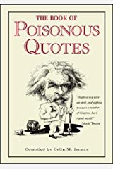 The Book of Poisonous Quotes Hardcover