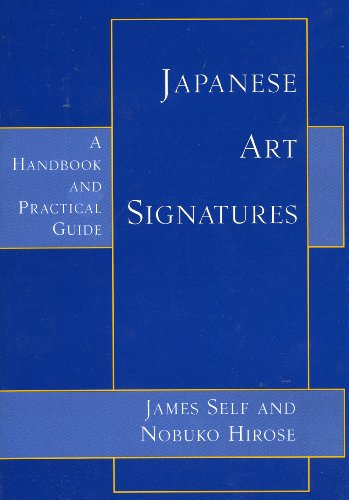 Japanese Art Signatures: A Handbook and Practical Guide