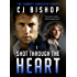 SHOT THROUGH THE HEART (The Cowboy Gangster Book 1) (English Edition)