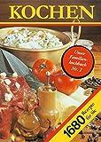 Kochen. 1680 Rezepte für Sie: Ein Rezeptbuch für alle Leute, die mit Leidenschaft backen und brutzeln, kochen und mixen und .. essen. Tips zum ... Rezepte jeweils gedacht für 4 Personen