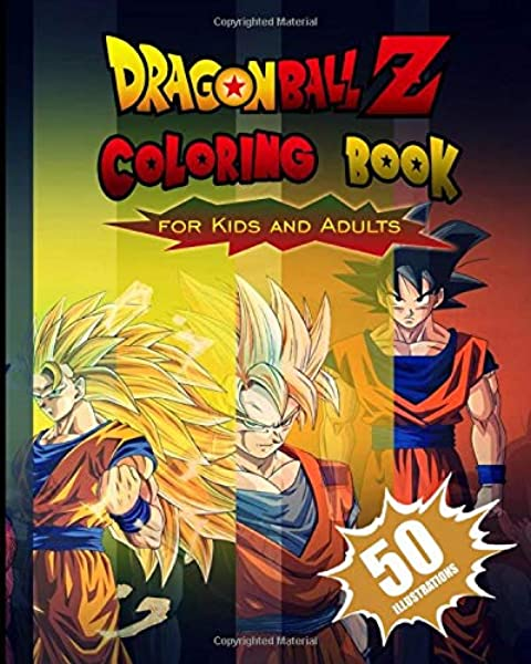 - Dragon Ball Z Coloring Book For Kids And Adults: The Best 50 High-quality  Illustrations: Amazon.co.uk: Publisher, Green St: Books