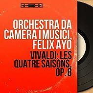 Vivaldi: Les quatre saisons, Op. 8 (Stereo Version)
