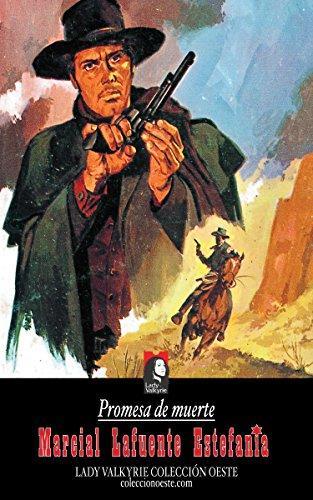 Promesa de muerte (Colección Oeste) por Marcial Lafuente Estefanía