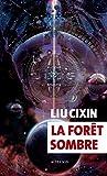 La forêt sombre (EXOFICTIONS) - Format Kindle - 9782330091217 - 14,99 €