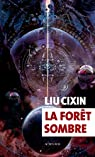 La forêt sombre par Liu