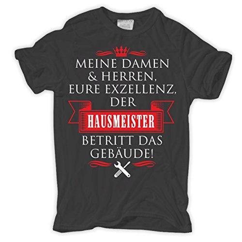Männer und Herren T-Shirt Eure Exzellenz DER HAUSMEISTER Körperbetont grau