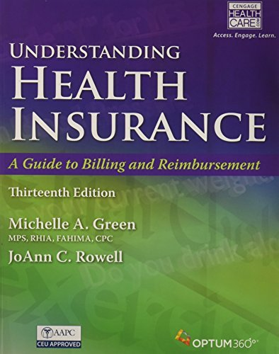 Bundle: Understanding Health Insurance: A Guide to Billing and Reimbursement A Guide to Billing and Reimbursement (with Premium Web Site, 2 terms (12 ... Demo Printed Access Card), 13th + MindTap... by Michelle A. Green (2015-12-28) - Demo Bundle