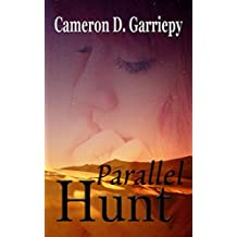 Parallel Hunt (Children of the Parallels Book 2)