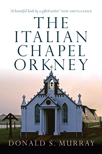 (The Italian Chapel Orkney (English Edition))