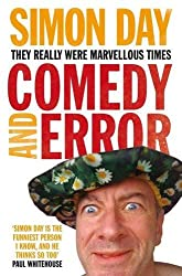 Comedy and Error: They Really Were Marvellous Times