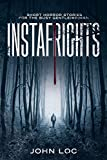 Instafrights: Short horror stories for the busy gentle(wo)man