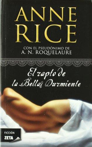 El rapto de la Bella Durmiente (Saga de la Bella Durmiente 1) (B DE BOLSILLO)