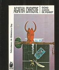Ocho casos de Poirot par Agatha Christie