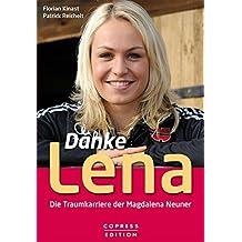 Danke Lena - Die Traumkarriere der Magdalena Neuner