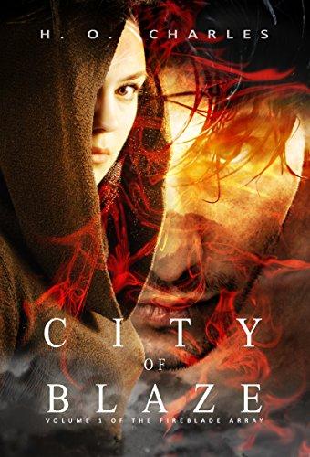 City of Blaze (The Fireblade Array Book 1) (English Edition)