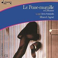 Le passe-muraille - L'huissier par Marcel Aymé