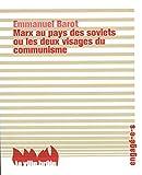 Marx au pays des soviets ou les deux visages du communisme