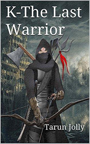 K the last warrior hindi edition ebook tarun jolly amazon k the last warrior hindi edition by jolly tarun fandeluxe Document