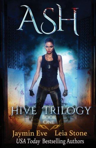Ash: Volume 1 (Hive Trilogy)