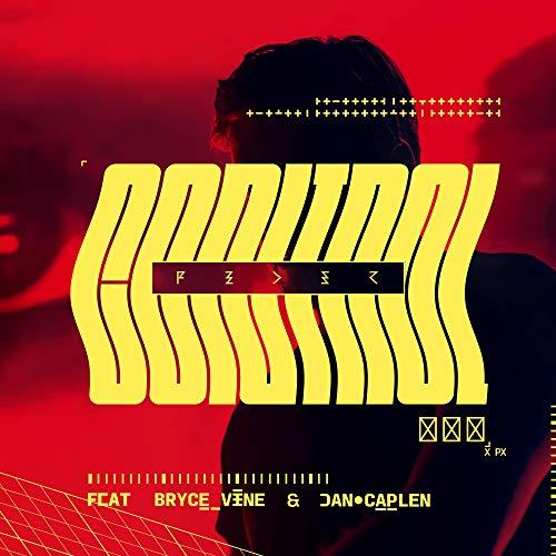 Control (feat. Bryce Vine & Da...