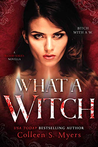 What a Witch (the Blood Series Book 2) (English Edition)