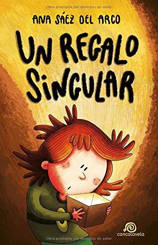 Un regalo singular: [ Libro Infantil / Juvenil - Novela Aventuras / Futurista / Ciencia Ficción ] - A partir de 8 años (Iris, Athos y Gor)