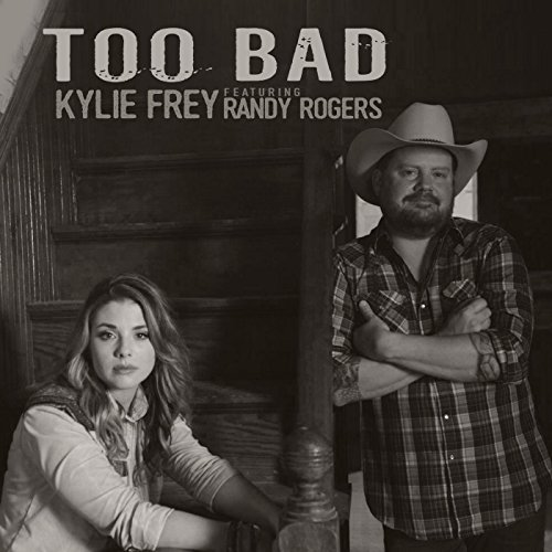 too-bad-feat-randy-rogers