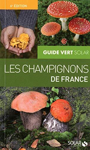 Guide Vert Solar : Les champignons de France par Hervé CHAUMETON